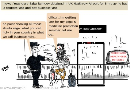 baba ramdev cartoon,heathrow airport cartoon,baba ramdev detained, yoga cartoon,funny picture image,mysay.in