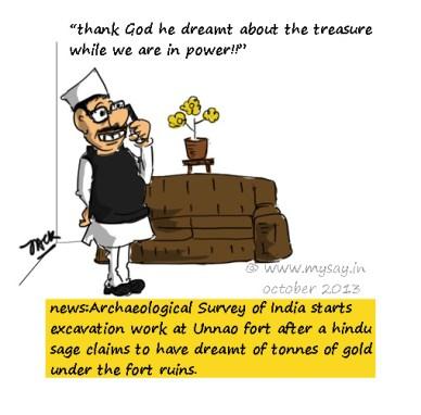 Unnao fort,treasure hunt,tonnes of gold,cartoon on politicians,mysay.in,