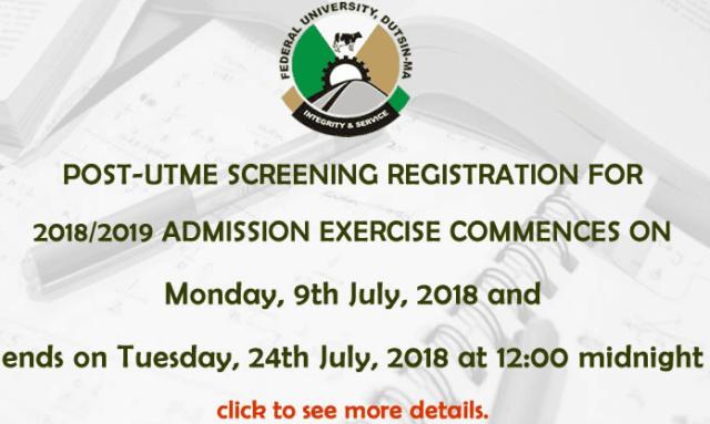 FUDutsinma Post-UTME 2018: Cut-off mark, Eligibility And Registration Details