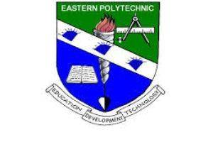 Eastern Polytechnic Post-UTME [ND Full-Time] 2019: Available Programmes, Fees, Requirement, Application Details
