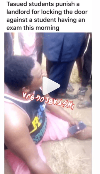 TASUED students Punish a Landlord That made a Student Miss an Exam.
