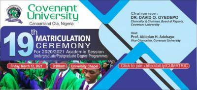 Covenant University announces 19th matriculation ceremony 2020/2021 session