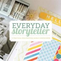 The Everyday Storyteller Series