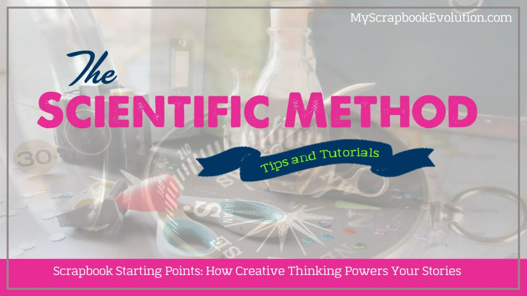 Scrapbook Starting Points: How Creative Thinking Powers Your Stories