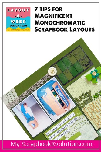 7 tips for Magnificent Monochromatic Scrapbook Layouts- Layout a week blog