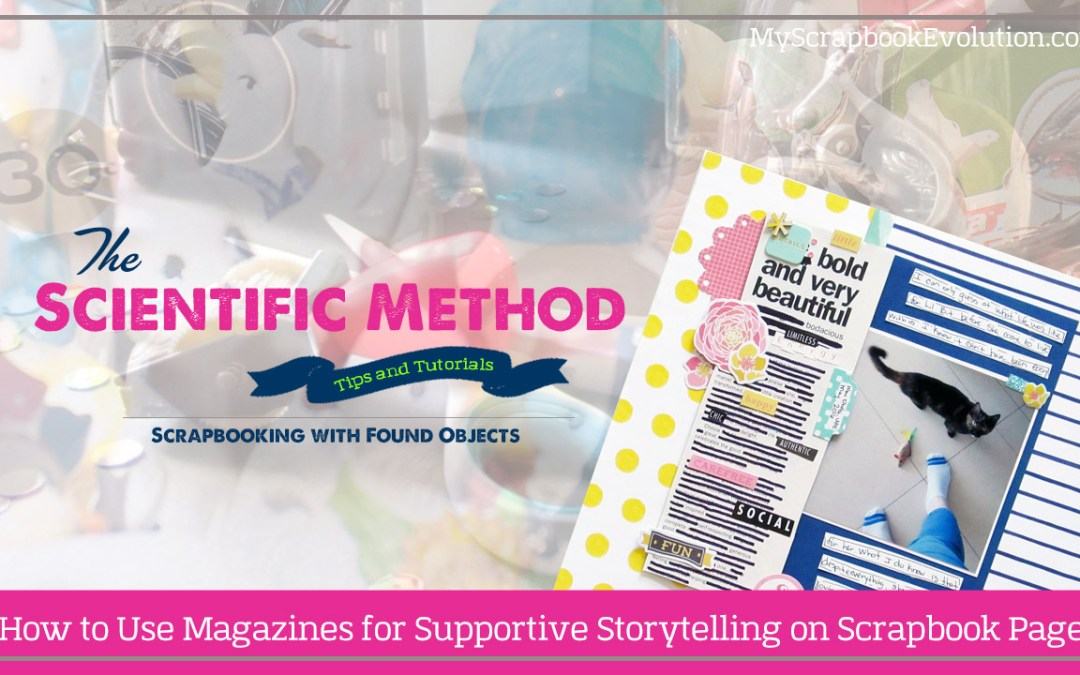 How to Use Magazines for Supportive Storytelling on Scrapbook Pages