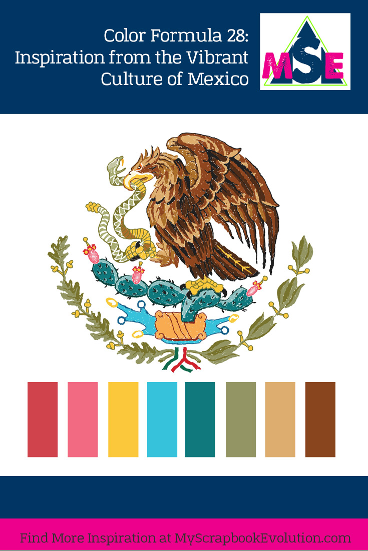 Color Formula 28: Inspiration from the Vibrant Culture of Mexico, a color palette from My Scrapbook Evolution