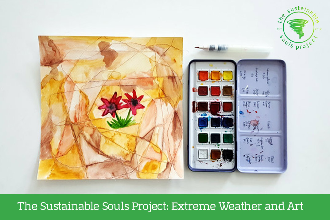 The Sustainable Souls Project: Extreme Weather and Art