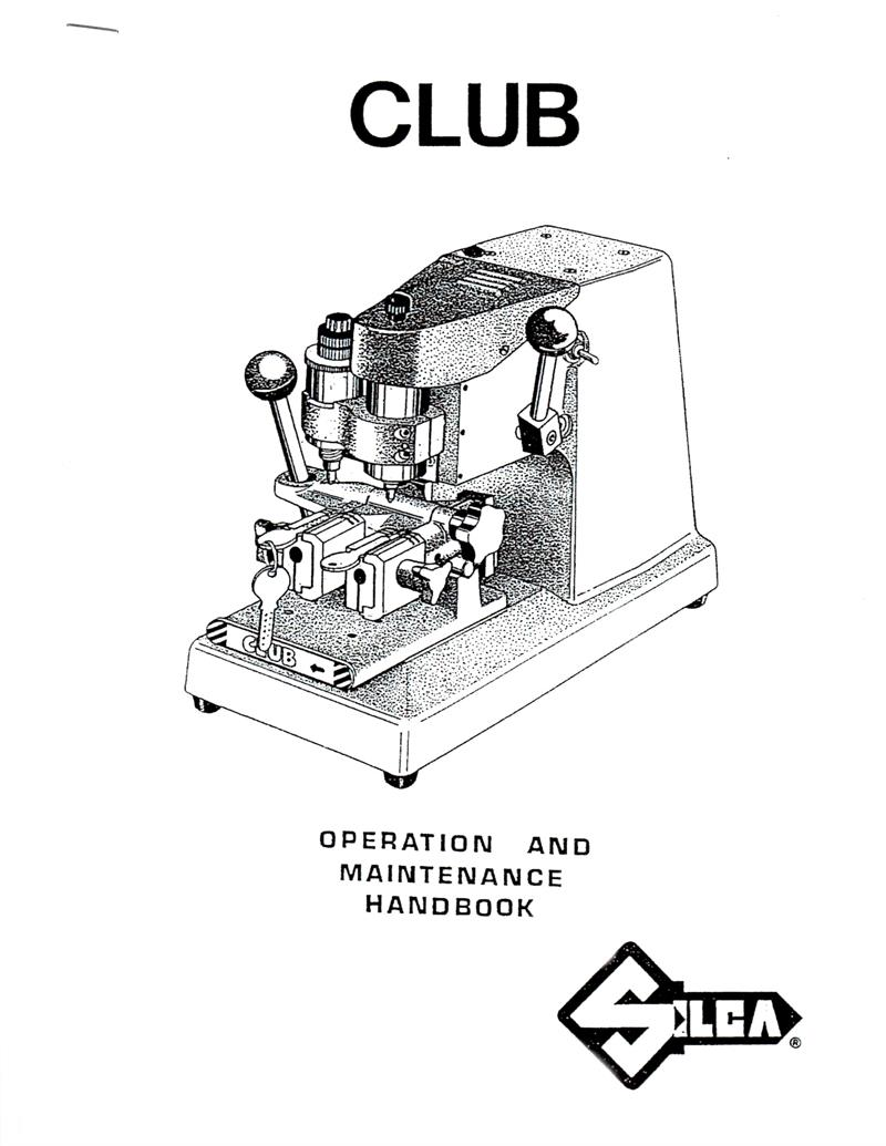 Silca Club Key Machine Operating Manual