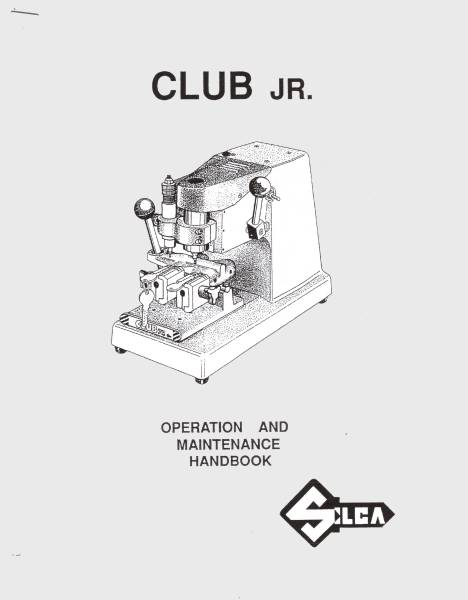 Silca Club Jr. Key Machine Operating Manual