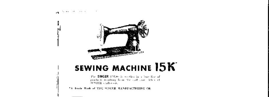 Singer 15K Sewing Machine Instruction Manual for Download