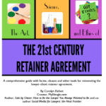 Art, Science & Ethics of 21st Century Retainer Ebook Complete! Review Copies Available
