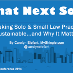 Making Solo & Small Law Practice Sustainable – My Upcoming Clio Cloud Con Plenary