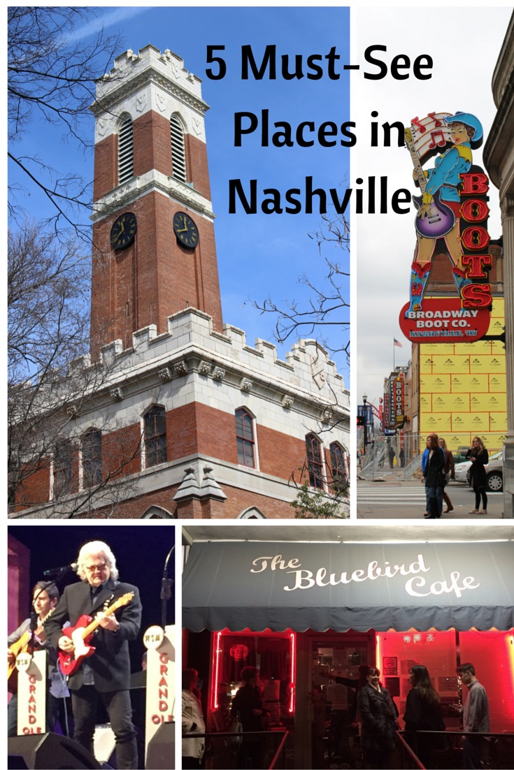 Must-See Places in Nashville, TN
