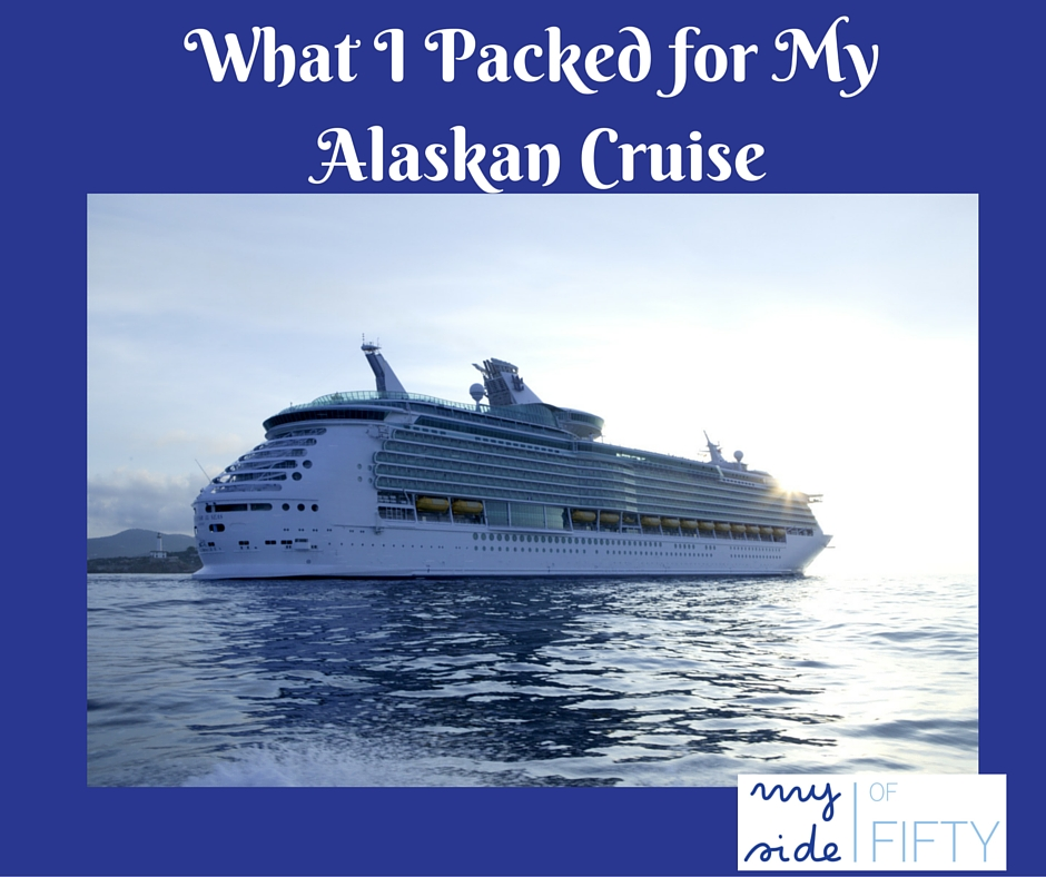 What I Packed For My Alaskan Cruise