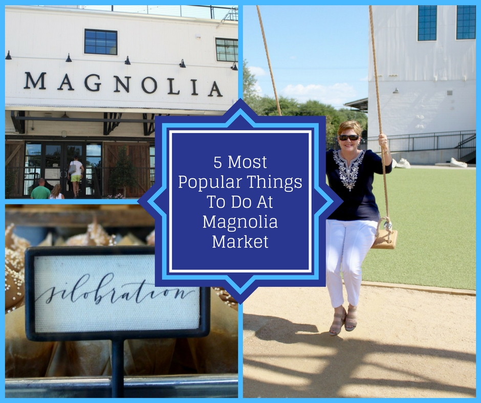 Top 5 Things To Do At Magnolia Market. See the Silos, Garden, Play in the Play Area, Eat at the Food Trucks and Bakery, and shop in the store.