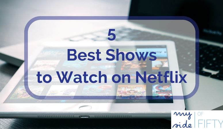 Five Best Shows To Watch On Netflix