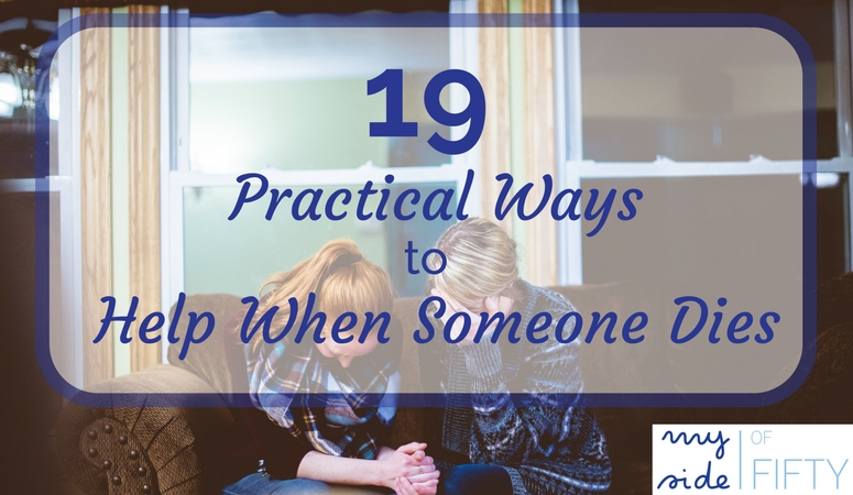 19 Practical Ways To Help When Someone Dies | Ways To Help Your Grieving Friend. Do you know how to help when your friend loses a loved one? Or do you want to help but are paralyzed because you don't know what to do? Here are ways to help immediately after you hear of someone's passing. How to help before and at the funeral. How to help after the funeral when everyone leaves.