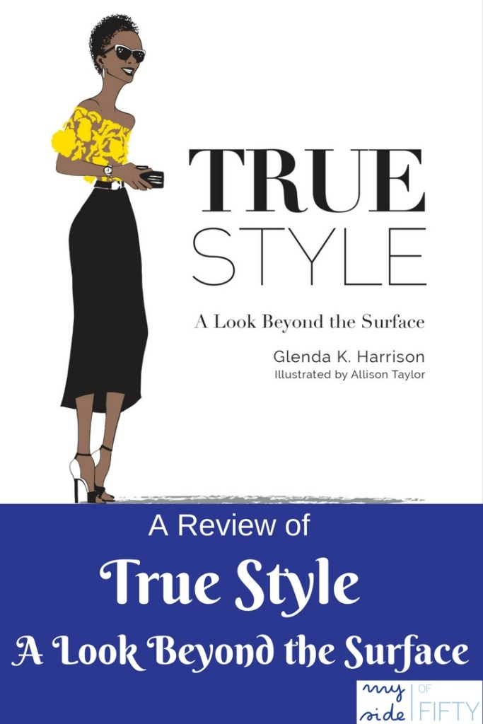 A Review of True Style: A Look Beyond the Surface by Glenda K. Harrison