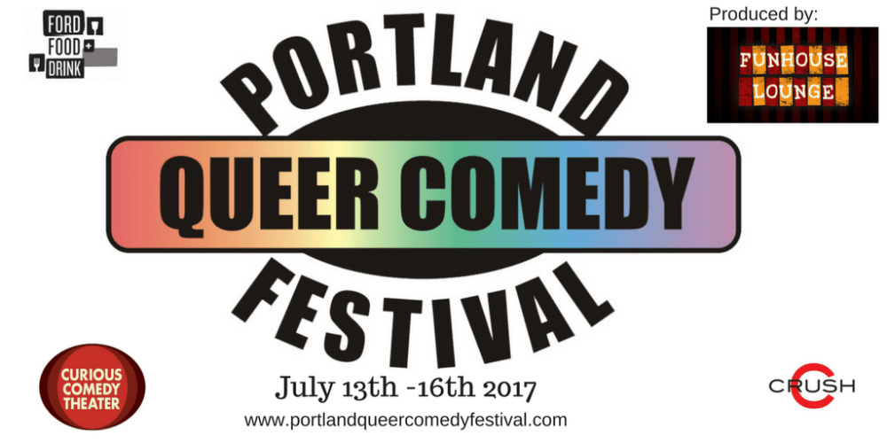 RIOT with Portland Queer Comedy
