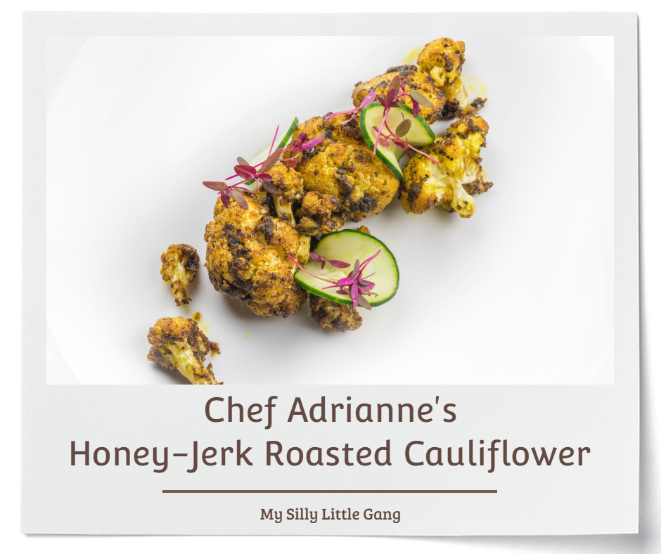 Chef Adrianne's Honey-Jerk Roasted Cauliflower Recipe