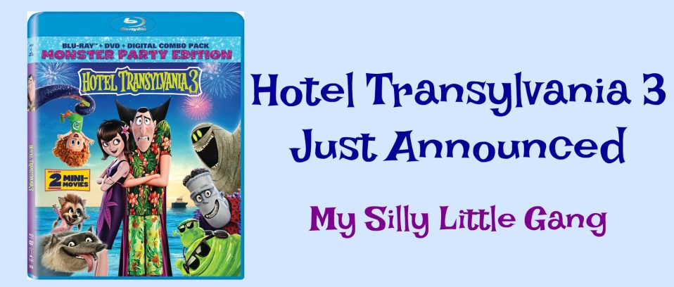 Hotel Transylvania 3 - Just Announced