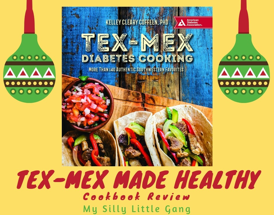 Tex-Mex Made Healthy Cookbook Review