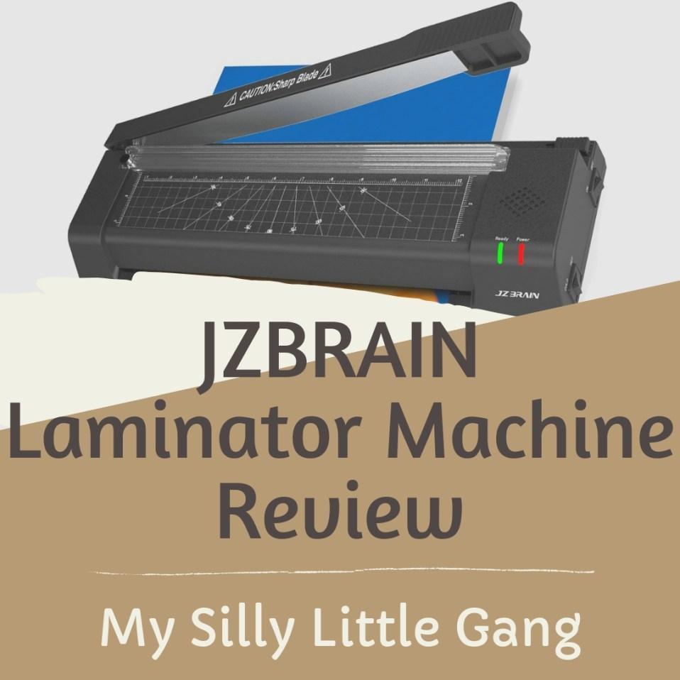 JZBRAIN Laminator Machine Review #MySillyLittleGang