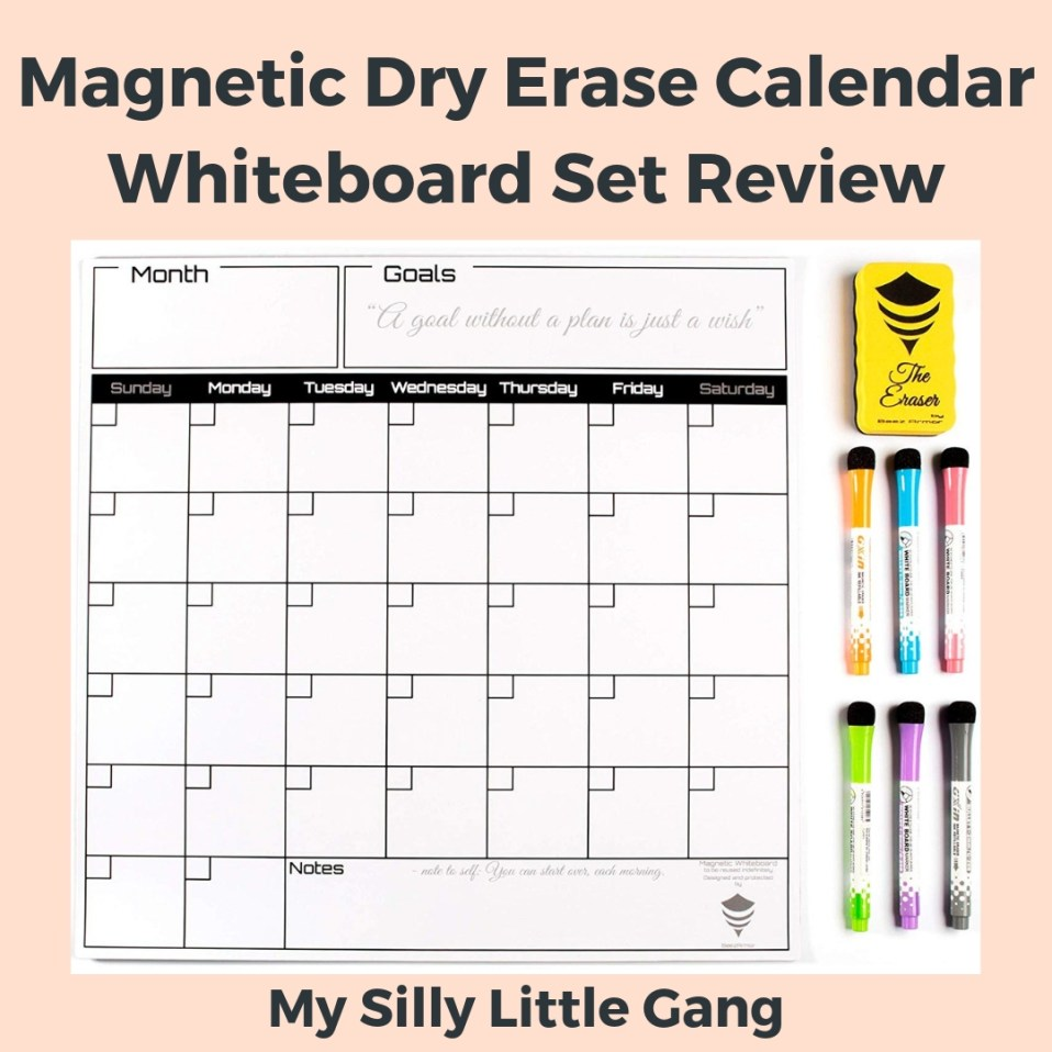 Magnetic Dry Erase Calendar Whiteboard Set Review #MySillyLittleGang