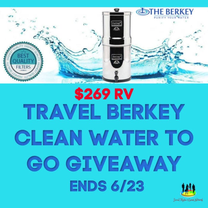 Travel Berkey Clean Water To Go Giveaway ~ Ends 6/23 @SMGurusNetwork @las930 @the_berkey #MySillyLittleGang