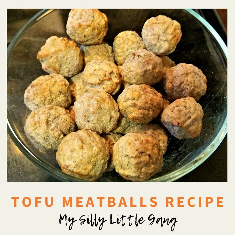 Tofu Meatballs Recipe #MySillyLittleGang #Sponsored @Nasoya