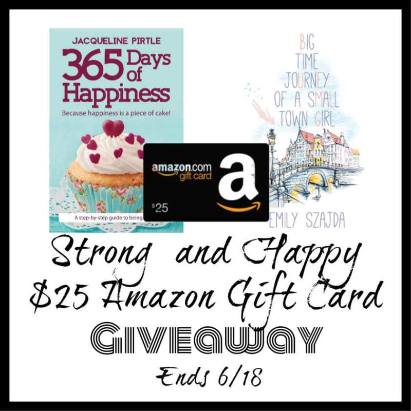 Strong and Happy Books $25 Amazon Gift Card Giveaway ~ Ends 6/18 @FreakyHealer @emilydawnszajda @las930 #MySillyLittleGang