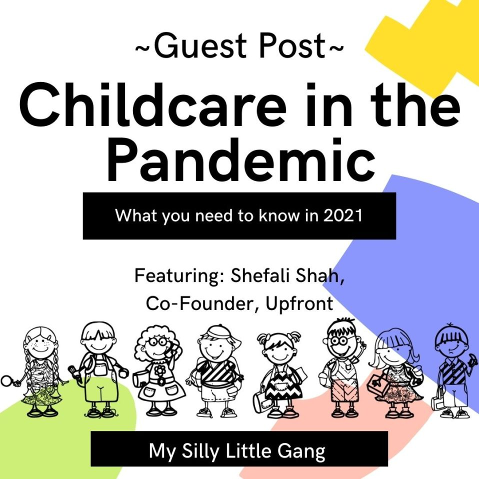 Childcare in the Pandemic ~ Guest Post #MySillyLittleGang