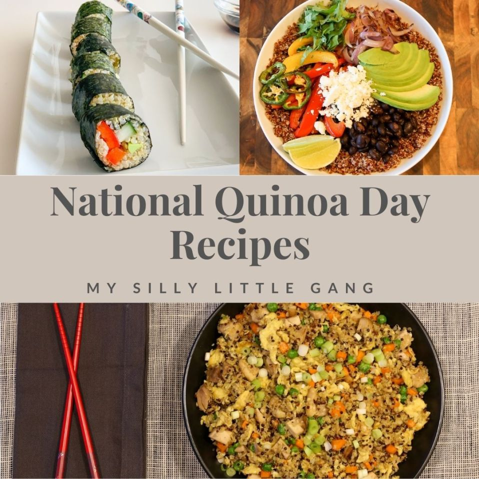 2021 National Quinoa Day Recipes #AncientHarvest #MySillyLittleGang