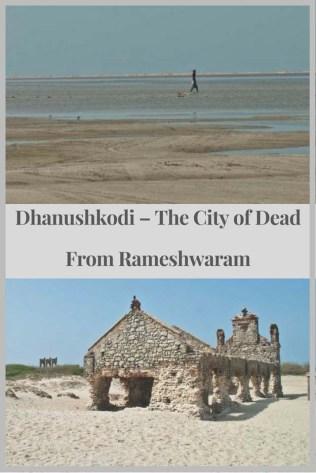 Dhanushkodi – The City of Dead