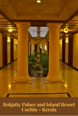 Bolgatty Palace and Island Resort Cochin – Kerala