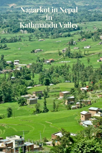 Nagarkot - The Hill Town of Kathmandu Valley