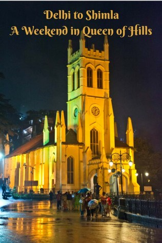 Delhi to Shimla - A Weekend in Queen of Hills