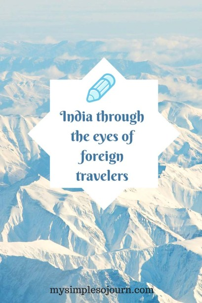 India through the eyes of foreign travelers
