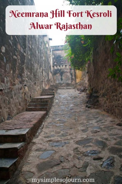Neemrana Hill Fort Kesroli Alwar Rajasthan