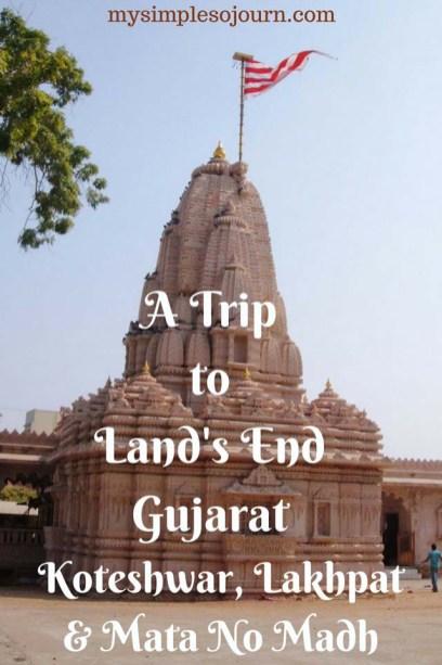 A Trip to Land's End Koteshwar, Narayan Sarovar, Lakhpat & Mata No Madh #India #Gujarat #Travel #Koteshwar #Narayansarovar #matanomadh #Lakhpat