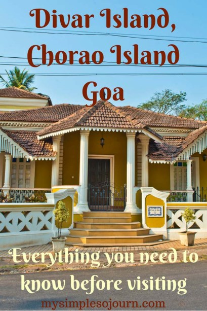 Susegad at Divar Island and Chorao Island of Goa - Everything you need to know before visiting
