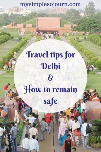 Delhi travel guide and Decoding culture of Delhi