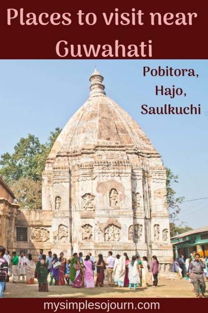 Pobitora, Temples of Hajo and Sualkuchi -Places to visit near Guwahati for the day trips