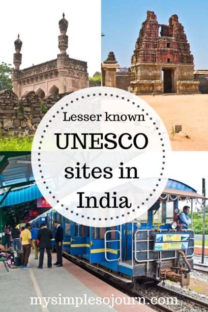 The lesser known must visit UNESCO sites in India #travel #india #unescosites #heritagesites #monuments #indianmonuments #unescoindia