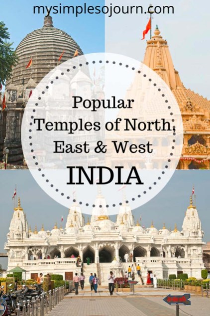 Popular temples of North, East and West India #india #temples #nortindiatemples #religiousplaces #travel #incredibleindia