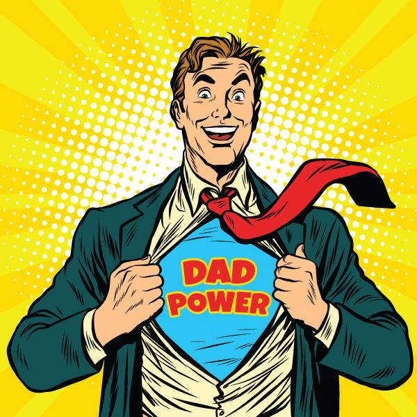 Dad Power!