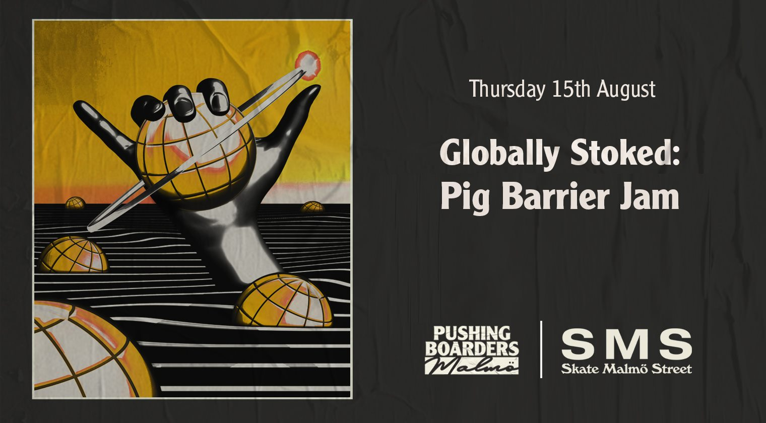 Globally Stoked - Pig Barrier Jam
