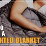How To Wash A Weighted Blanket 3 Simple Steps To Follow