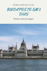 Budapeste em 3 dias - Roteiro de Dicas de Viagem